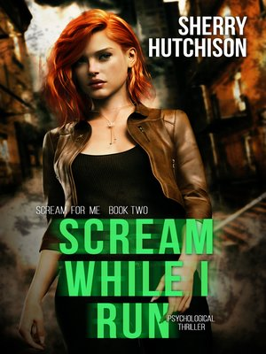 cover image of Scream While I Run, a Psychological Thriller Sequel