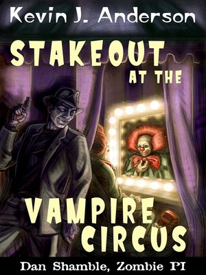 cover image of Stakeout at the Vampire Circus