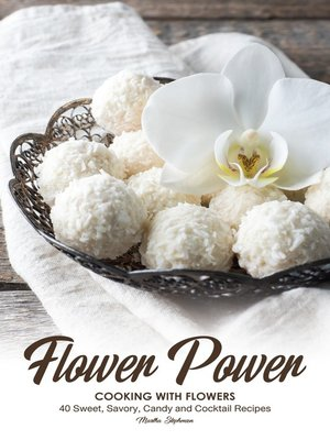 cover image of Flower Power Cooking with Flowers