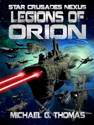 cover image of Legions of Orion (Star Crusades Nexus, Book 1)