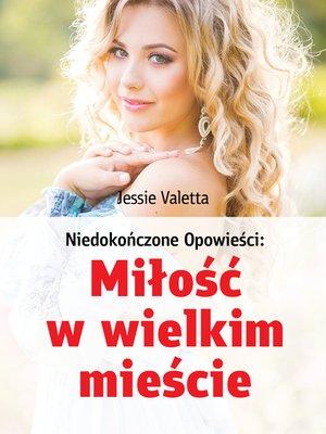 cover image of Miłość w wielkim mieście