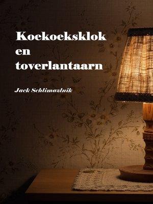 cover image of Koekoeksklok en toverlantaarn