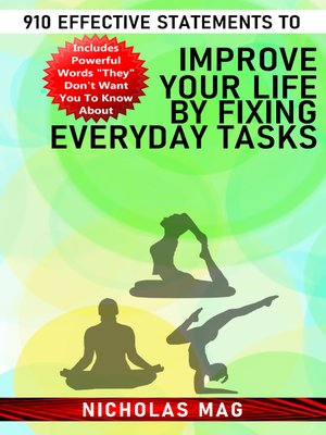 cover image of 910 Effective Statements to Improve Your Life by Fixing Everyday Tasks