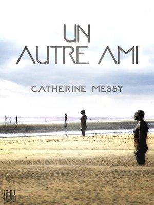 cover image of Un autre ami
