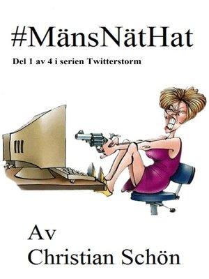 cover image of #MänsNätHat Del 1 av 4 i serien Twitterstorm