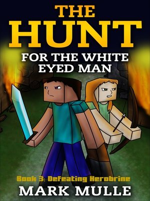 cover image of The Hunt for the White Eyed Man, Book 3