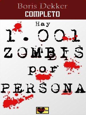 cover image of Hay 1001 zombis por persona Completo