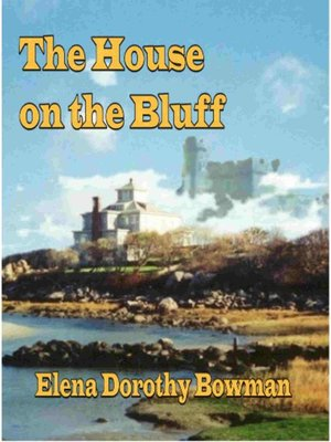 cover image of House on the Bluff