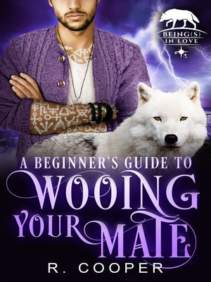 cover image of A Beginner's Guide to Wooing Your Mate