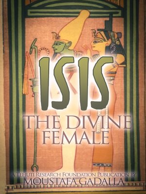 cover image of Isis the Divine Female