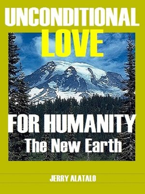 cover image of Unconditional Love For Humanity