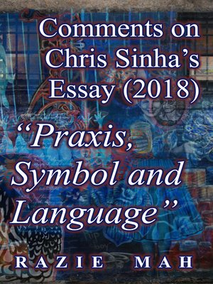 """cover image of Comments on Chris Sinha's Essay (2018) """"Praxis, Symbol and Language"""""""