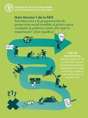 cover image of Guía técnica 1 de la FAO