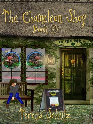 cover image of The Chameleon Shop Book 3