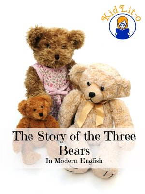 cover image of The Story of the Three Bears In Modern English (Translated)