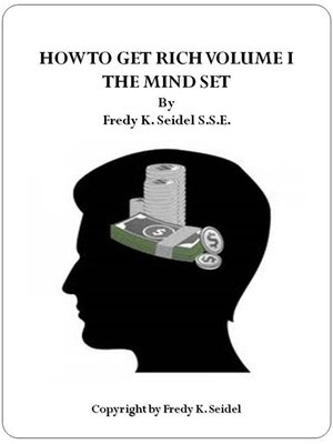 cover image of How to Get Rich Volume I the Mindset