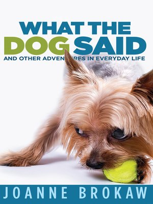 cover image of What the Dog Said
