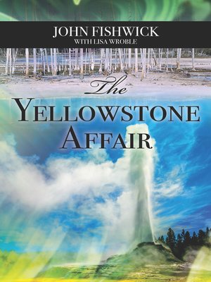 cover image of The Yellowstone Affair