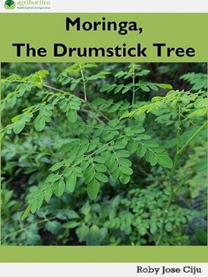 cover image of Moringa, the Drumstick Tree