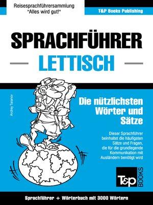 cover image of Sprachführer Deutsch-Lettisch und thematischer Wortschatz mit 3000 Wörtern