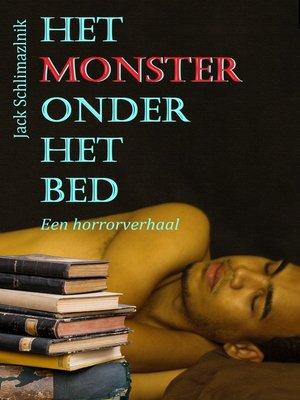 cover image of Het monster onder het bed