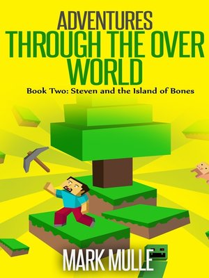 cover image of Adventures Through the Over World, Book Two