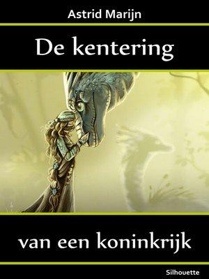 cover image of De kentering van een koninkrijk