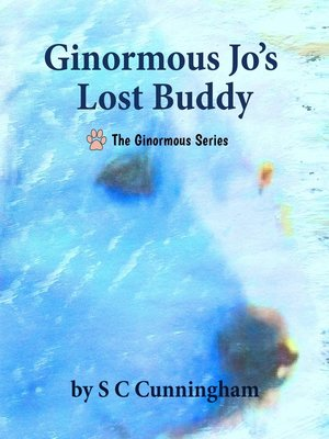 cover image of Ginormous Jo's Lost Buddy