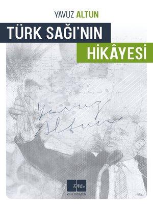 cover image of Türk Sağının Hikayesi