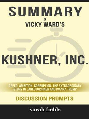cover image of Summary of Kushner, Inc.