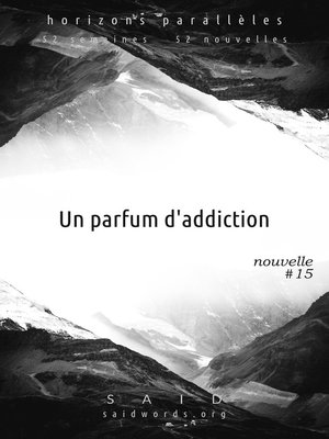 cover image of Un parfum d'addiction