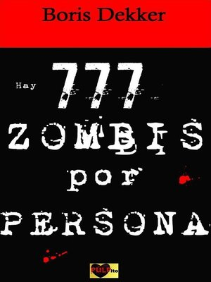 cover image of Hay 777 zombis por persona