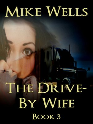 cover image of The Drive-By Wife, Book 3