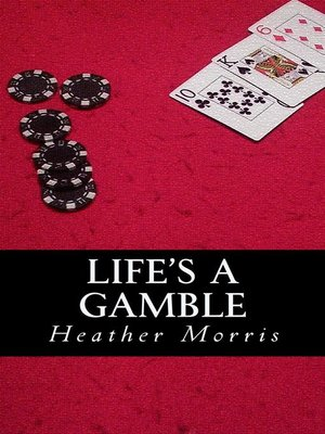 cover image of Life's a Gamble- Book 4 of the Colvin Series