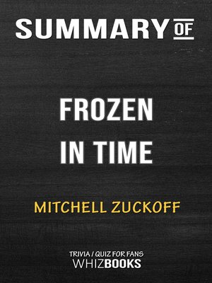 cover image of Summary of Frozen in Time by Mitchell Zuckoff / Trivia/Quiz for Fans