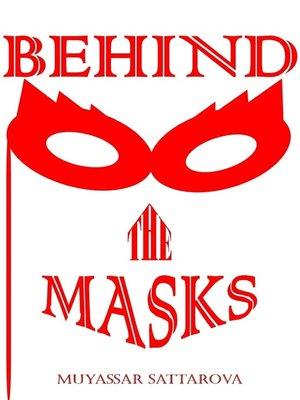 cover image of Behind the Masks Book 1