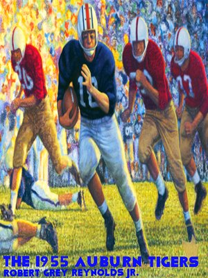 cover image of The 1955 Auburn Tigers