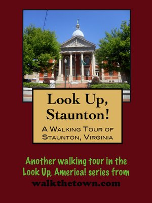 cover image of A Walking Tour of Staunton, Virginia