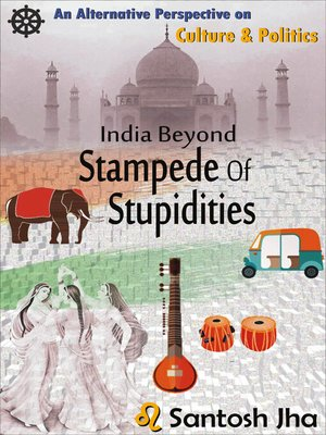 cover image of India Beyond Stampede of Stupidities (Revised & Updated)
