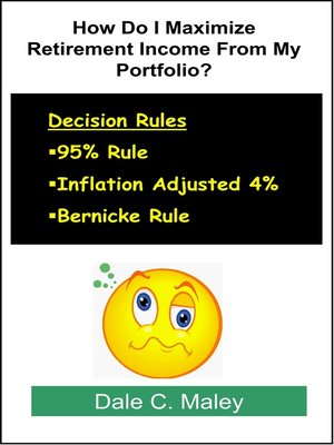 cover image of How Do I Maximize Retirement Income From My Portfolio?