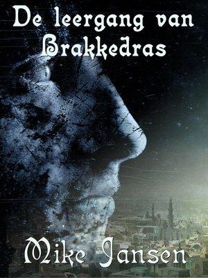 cover image of De Leergang Van Brakkedras