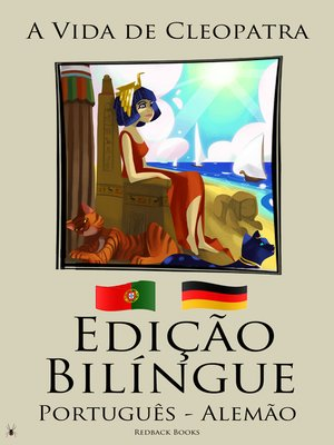 cover image of Edição Bilíngue--A Vida de Cleopatra (Português--Alemão)