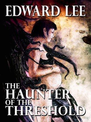 cover image of The Haunter of the Threshold