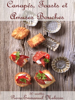 cover image of Canapés, Toasts et Amuses Bouches