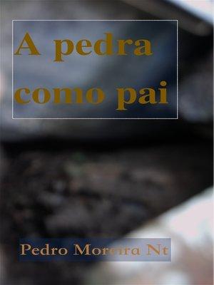 cover image of A pedra como pai