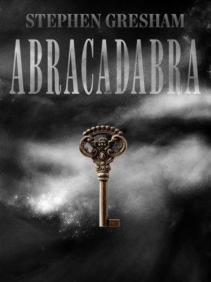 cover image of Abracadabra