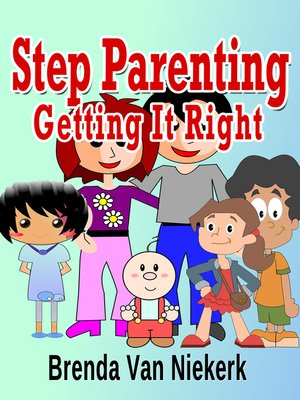cover image of Step Parenting Getting It Right