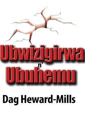 cover image of Ubwizigirwa n'Ubuhemu