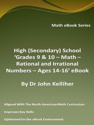 cover image of High (Secondary) School 'Grades 9 & 10 – Math – Rational and Irrational Numbers – Ages 14-16' eBook