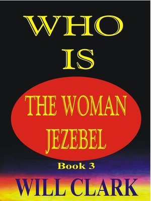 cover image of Who Is the Woman Jezebel?